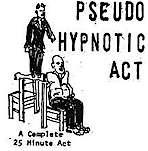 Pseudo Hypnotic Act